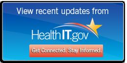 Recent Updates from HealthIT.gov